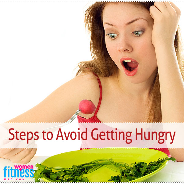5 Steps to Avoid Getting Hungry