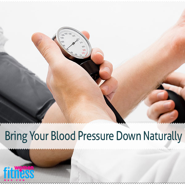 Bring Your Blood Pressure Down Naturally