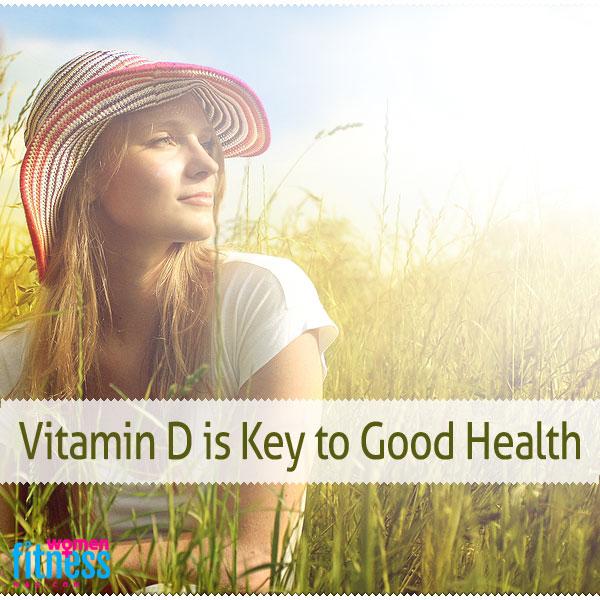 Vitamin D is Key to Good Health