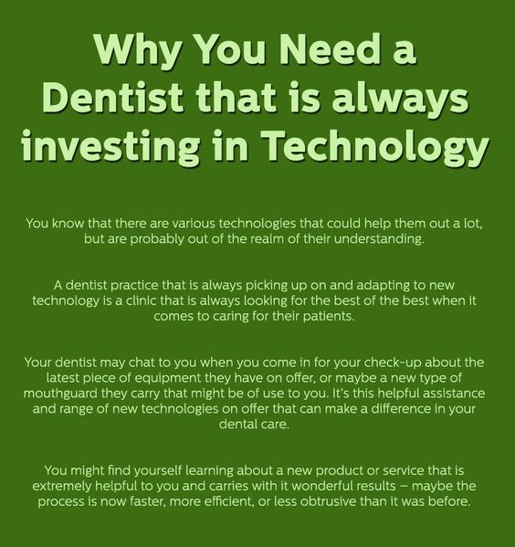 Why you need a Dentist that is always investing in Technology