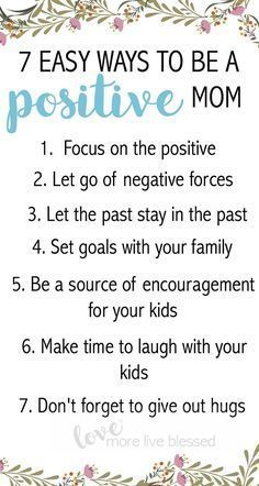 Ways to be a positive mom